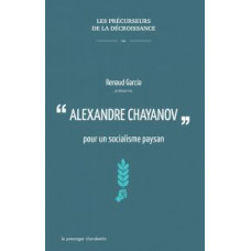 Alexandre Chayanov pour un socialisme paysan