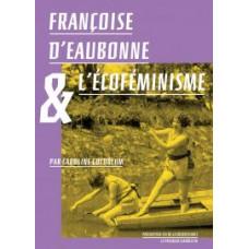 Françoise d'Eaubonne & l'écoféminisme