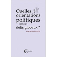 Quelles orientations politiques face aux défis globaux ?
