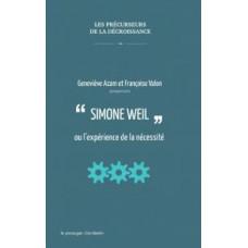 Simone Weil ou l'expérience de la nécessité