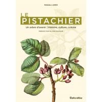 Le Pistachier un arbre d'avenir