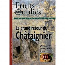 Numéro 69  Découverte de la Lozère fruitière – Le grand retour du châtaignier