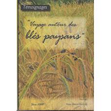 Voyage autour des blés paysan