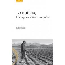 Le quinoa, les enjeux d'une conquête